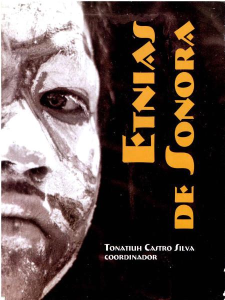 Etnias de Sonora : Fondos editoriales México : Sistema de ...